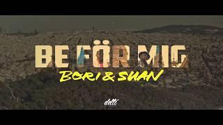 Bori & Suan - Be För Mig  (Trailer)