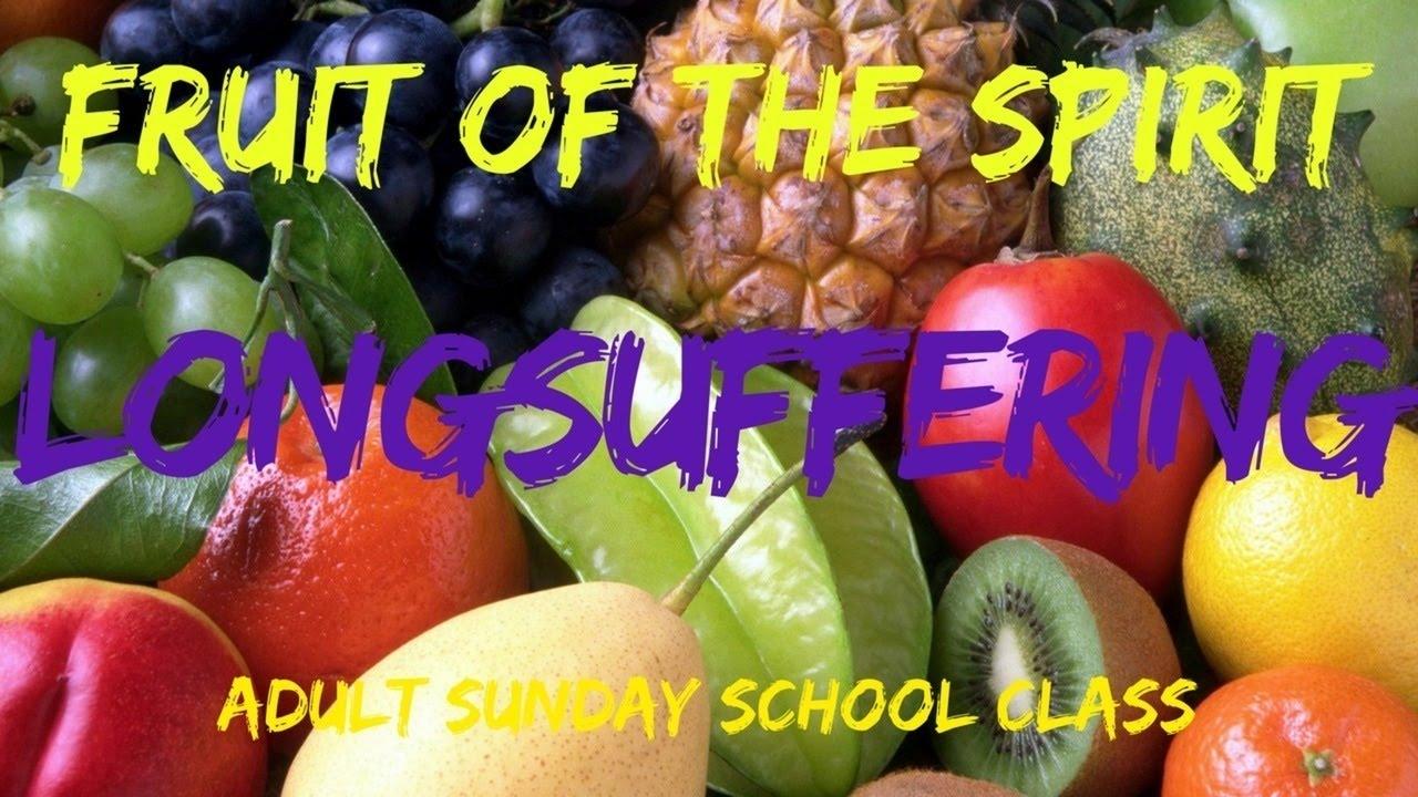 Fruit of the Spirit: Longsuffering