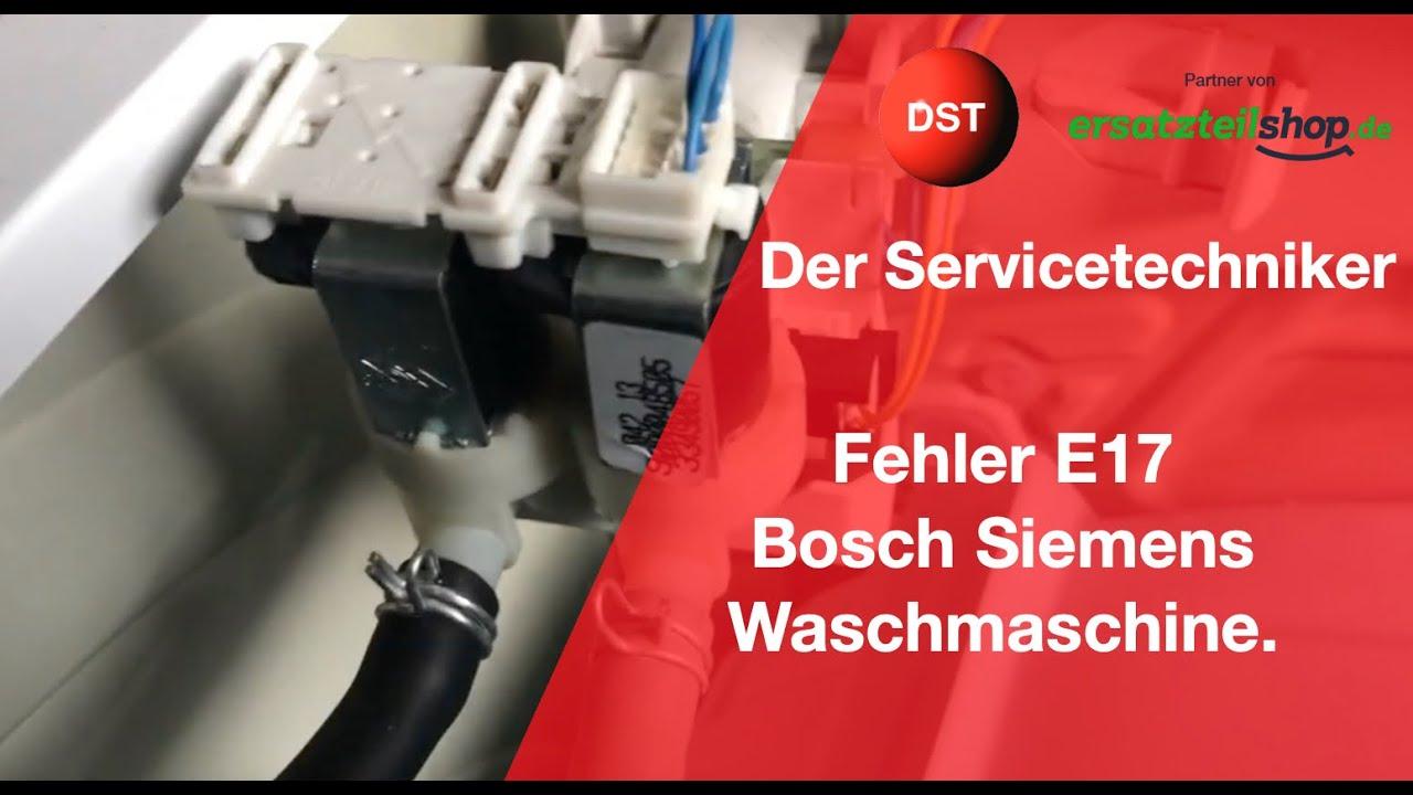 fehler e17 e29 kein wasserzulauf waschmaschine bosch siemens constructa youtube