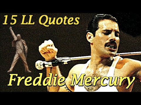 15 Amazing Epic Quotes from Life ★ Freddie Mercury