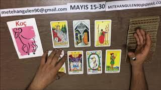 Koç Burcu Mayıs 15-30 Tarot Yorumu