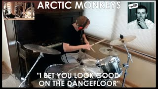 Arctic Monkeys - I Bet You Look Good on the Dancefloor Drum Cover