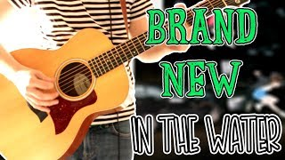 Brand New - In The Water Acoustic / Electric Guitar Cover 1080P
