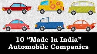 10 Made In India Automobile Companies