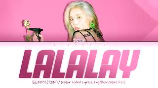 Gambar cover 선미 (SUNMI) - '날라리(LALALAY)' (Color Coded Lyrics Eng/Rom/Han/가사)