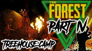 The Forest It's Night/We Stuck/We Must Camp/We Kill! Part 4