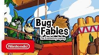 Bug Fables: The Everlasting Sapling - Launch Trailer - Nintendo Switch