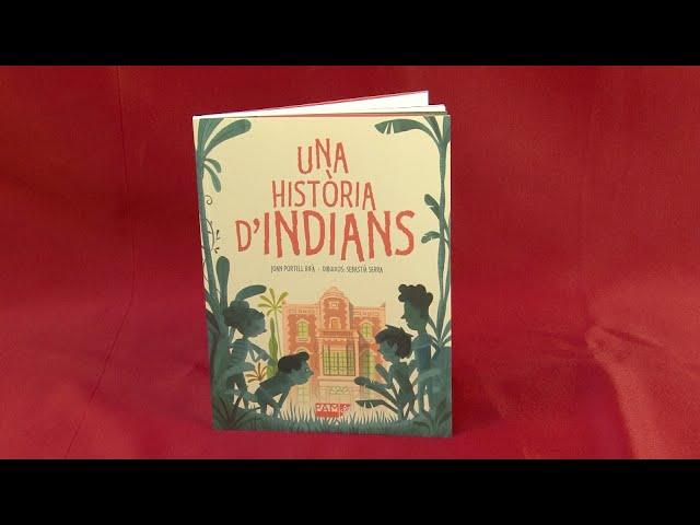 Llibres: Una història d'indians, de Joan Portell Rifà amb dibuixos de Sebastià Serra.