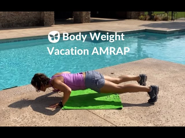 Super Simple Body Weight Workout for Summer Travel
