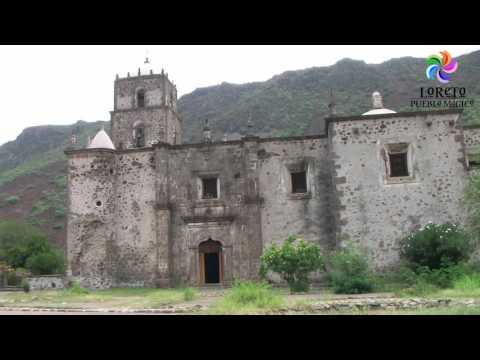 Visit Mexico. Loreto BCS. Pueblos Magicos