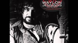 Waylon Jennings & the 357's - Waymore's Blues