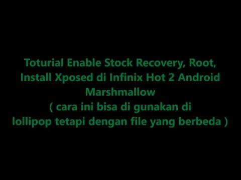 Cara Root Infinix note 2 Marshmallow.