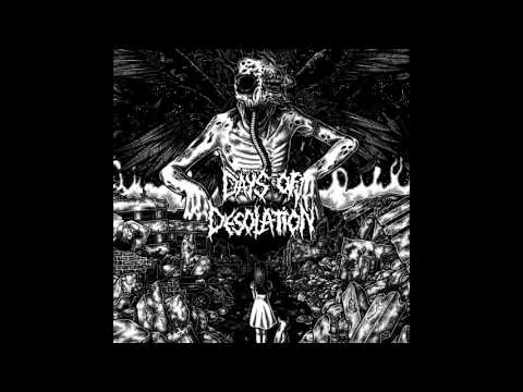 Days of Desolation - s/t FULL ALBUM (2013 - Grindcore / Crust / Hardcore Punk)