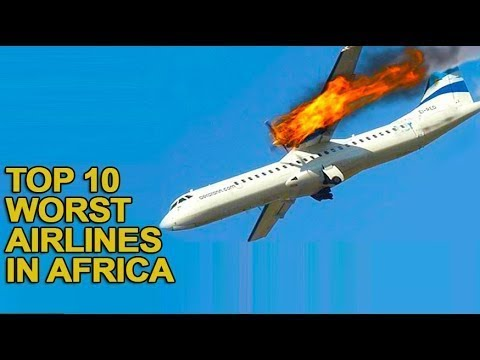 Top 10 Worst Airlines in Africa 2017