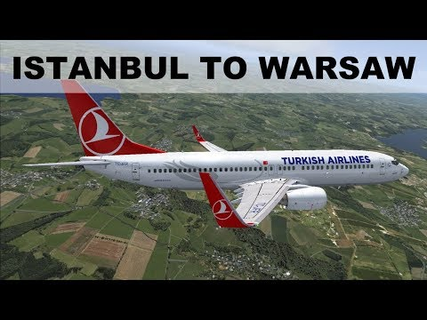 [FSX] FLIGHT SIMULATOR 2017 | ISTANBUL TO WARSAW | TAKEOFF AND LANDING B737 | IVAO LIVE STREAM