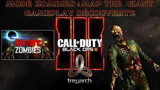 BLACK OPS III : MODE ZOMBIES   THE GIANT : GAMEPLAY DÉCOUVERTE