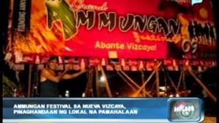 Ammungan Festival sa Nueva Vizcaya, pinaghahandaan ng lokal na pamalahaan