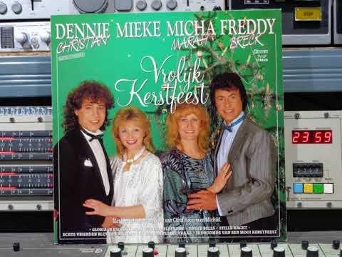 Dennie Mieke Micha Freddy  Vrolijk Kerstfeest  Remasterd By B.v.d.M 2019