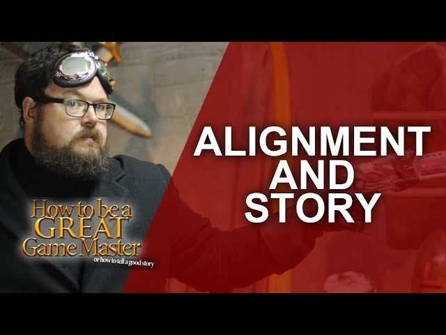 Great GM - Alignment Good or bad? - Game Master Tips GMTips