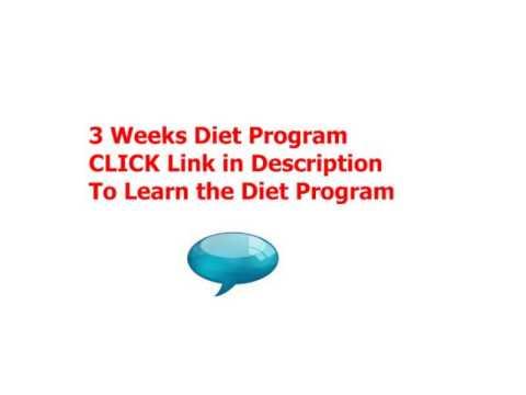 How To Diet Program Efectifely – 3 Weeks Diet Program Tutorial