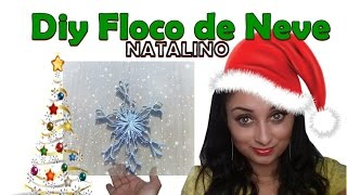 DIY: Floco de Neve Natalino