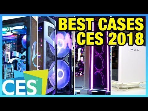 Best Gaming PC Cases of 2018 (So Far) | CES Case Round-Up
