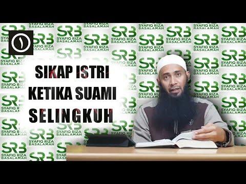 Sikap istri ketika suami selingkuh | tanya jawab Ustadz Syafiq Riza  Basalamah