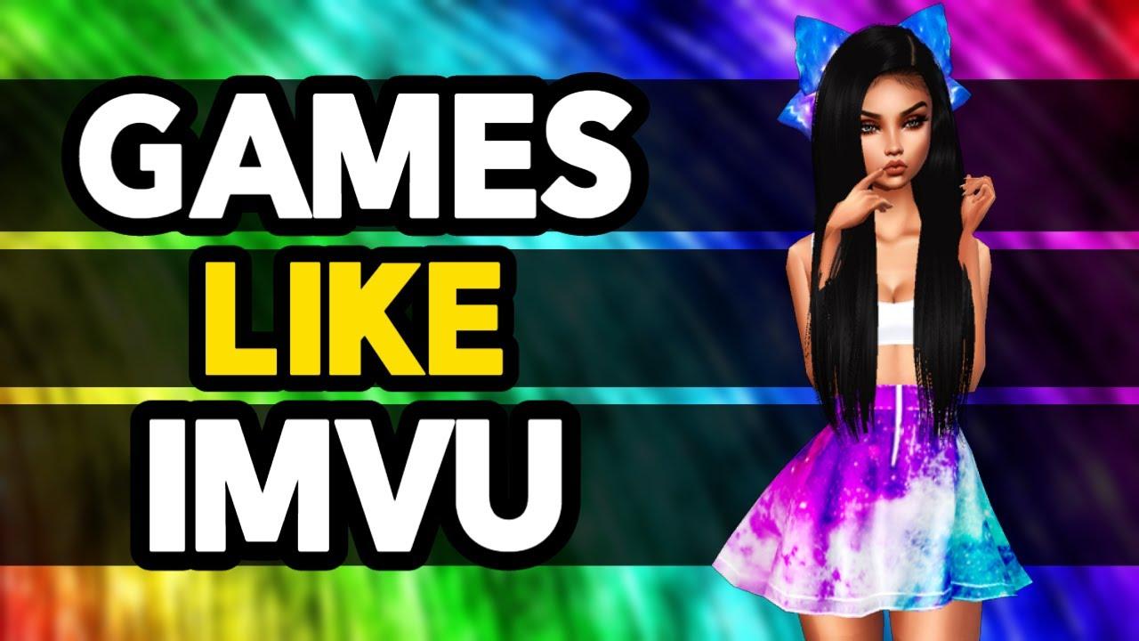 Free games like imvu