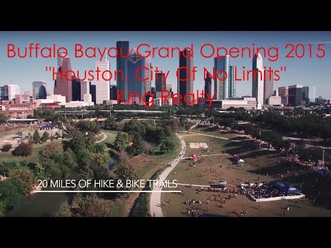 "Buffalo Bayou Grand Opening ""Houston, City Of No Limits"""