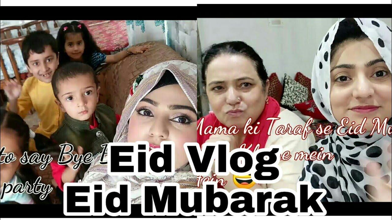 My First Vlog.. || Eid Vlog || Eid Mubarak