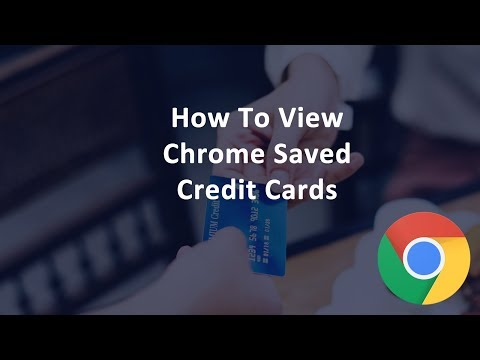 How Do I View My Chrome Saved Credit Cards?