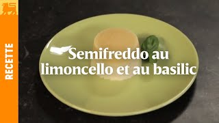 Semifreddo au limoncello et au basilic