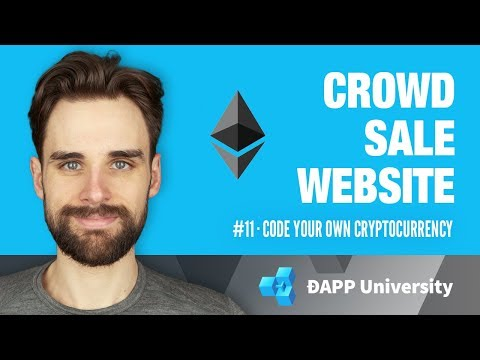 Coding a Crowd Sale Website · #11 Code Your Own Cryptocurrency on Ethereum