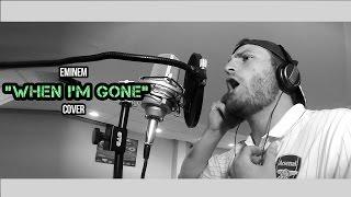 "Eminem ""When I'm Gone"" (Cover)"