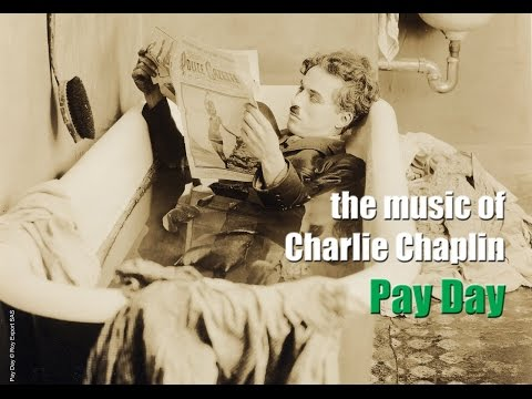 Charlie Chaplin - Pay Day (Original Motion Picture Soundtrack)