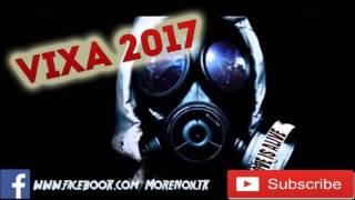 Vixa 2017 / The best of Vixa 2017/ Techno ,Pompa do Auta