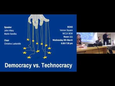 Democracy vs. Technocracy in the EU: John Hilary (pt. 1/3)