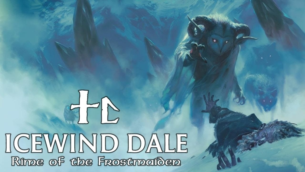 Icewind Dale: Rime of the Frostmaiden - Sessão 18