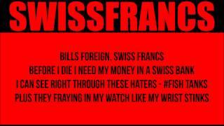 RYAN LESLIE x BOOBA - Swiss Francs (remix) Lyrics