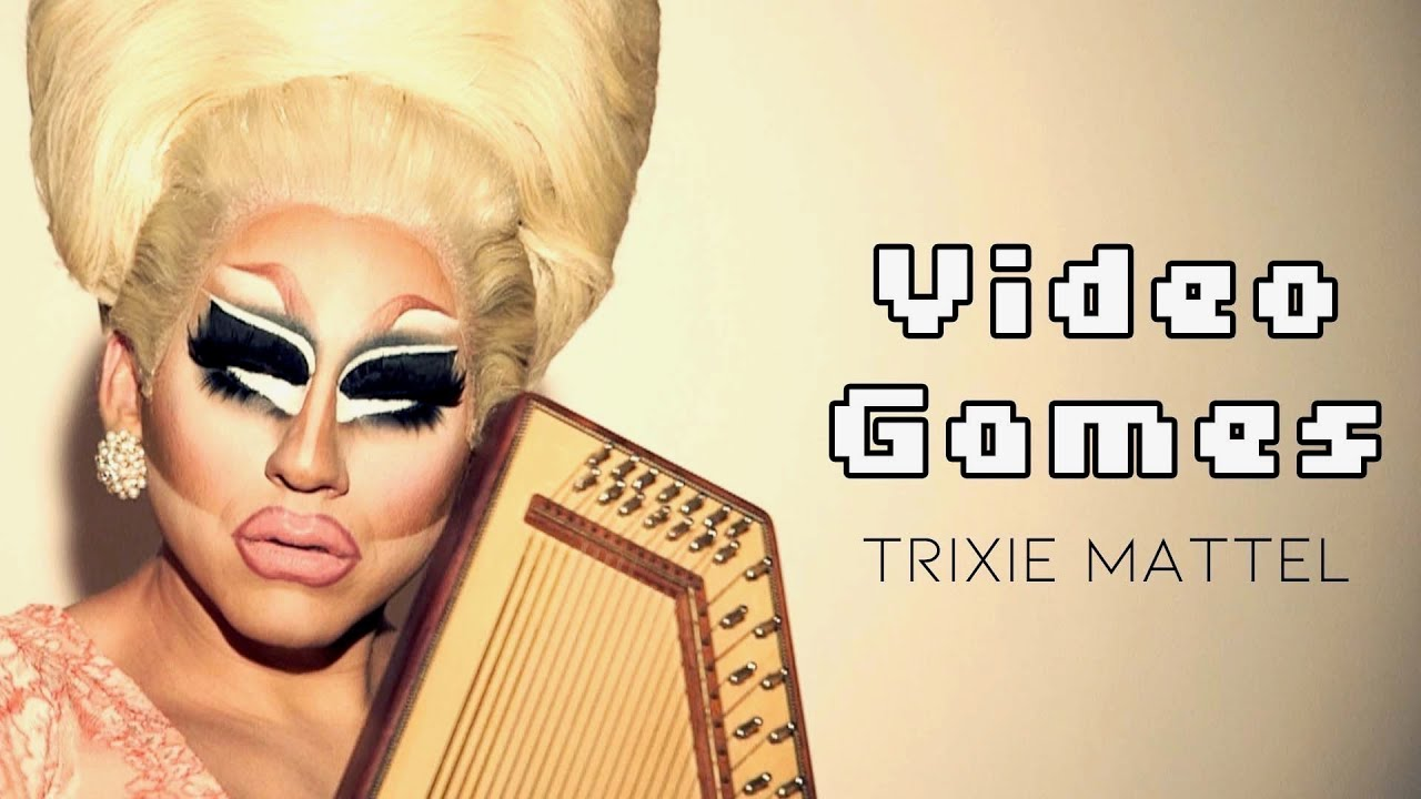 Trixie Mattel - Video Games (Official Music Video)