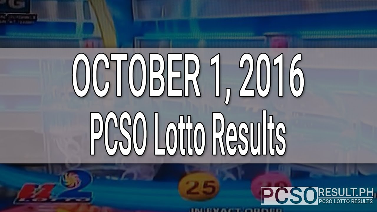PCSO Lotto Results October 1, 2016 (6/55, 6/42, 6D ...