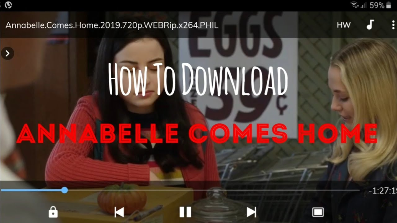 How To Download Annabelle Comes Home Using Verystream Link In Description Youtube