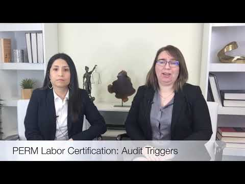 PERM Labor Certification: Audit Triggers