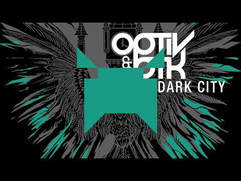 Optiv & BTK - Dark City (Ft. Yves Paquet)