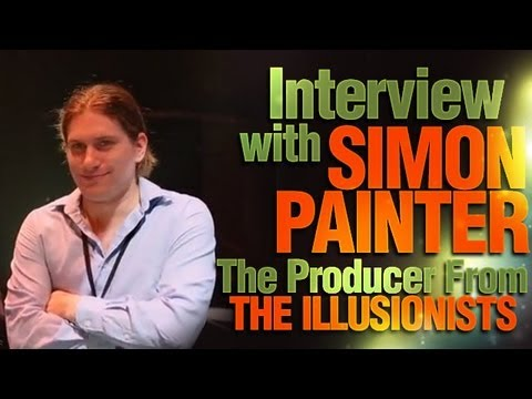 Interview With Simon Painter The Producer From The Illusionists!
