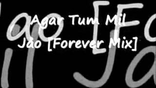 Agar Tum Mil Jao Forever Mix