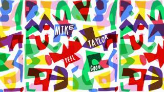 Mike Taylor - Deep Down (Official Audio)