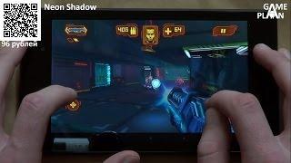 Neon Shadow - шутер с лучшим мультиплеером для Android - обзор от Game Plan