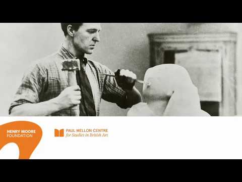 Becoming Henry Moore: Symposium Introduction