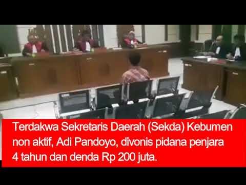 Vonis 4 Tahun Penjara dan Denda 200 Juta; Adi Pandoyo Pasrah, JPU Pikir-pikir